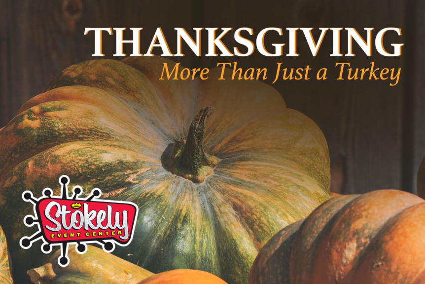 Thanksgiving at Stokely Event Center